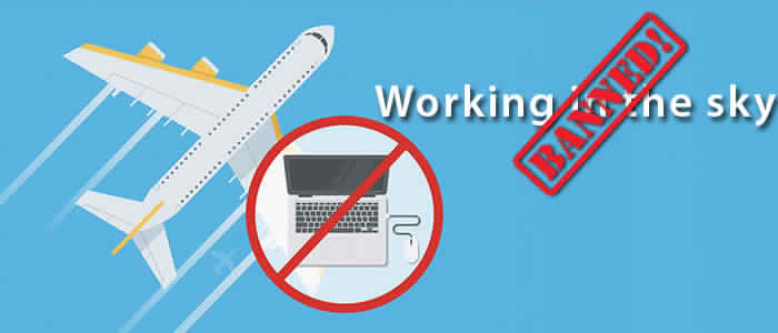 Airline Gadget Ban. No issues. Check this out
